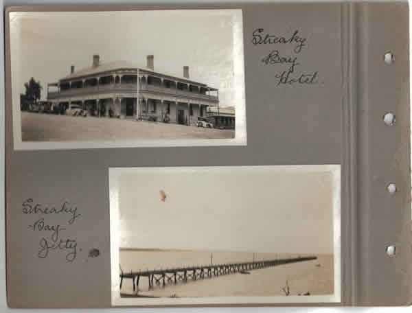 Streaky Bay Hotel.; Streaky Bay Jetty. Parliamentary tour of the Eyre Peninsula, October 9-18, 1926